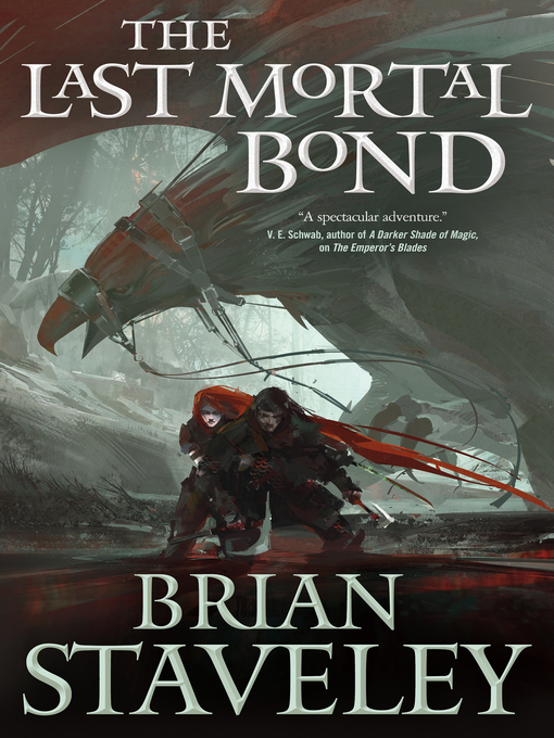 Title details for The Last Mortal Bond by Brian Staveley - Available