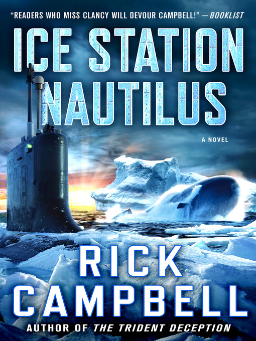 Title details for Ice Station Nautilus by Rick Campbell - Wait list