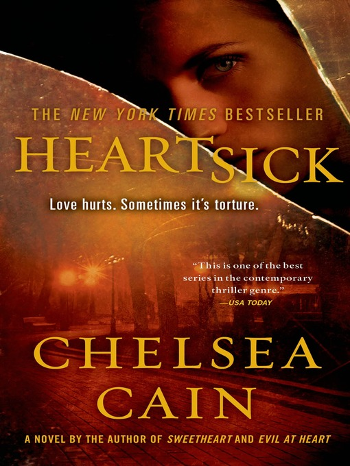 Title details for Heartsick by Chelsea Cain - Available