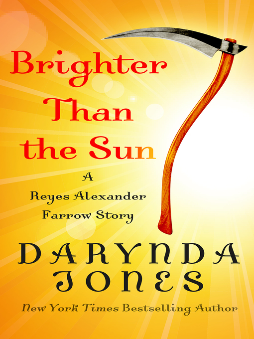 Title details for Brighter Than the Sun by Darynda Jones - Available