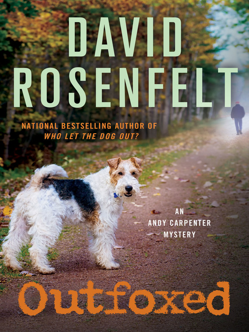 Title details for Outfoxed by David Rosenfelt - Available