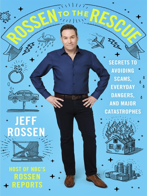 Title details for Rossen to the Rescue by Jeff Rossen - Wait list