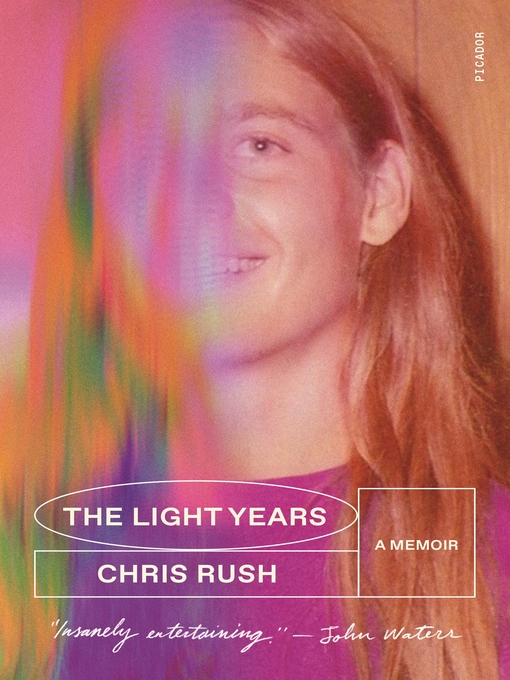 Title details for The Light Years by Chris Rush - Available