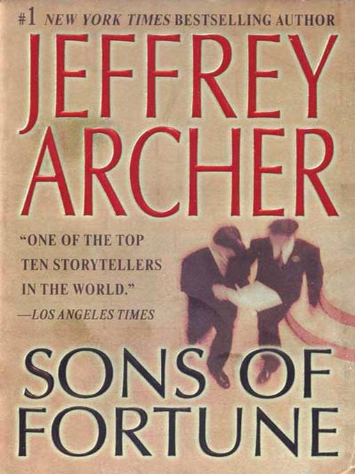 Title details for Sons of Fortune by Jeffrey Archer - Wait list