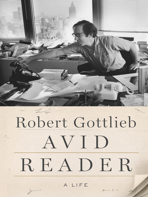 Title details for Avid Reader by Robert Gottlieb - Available