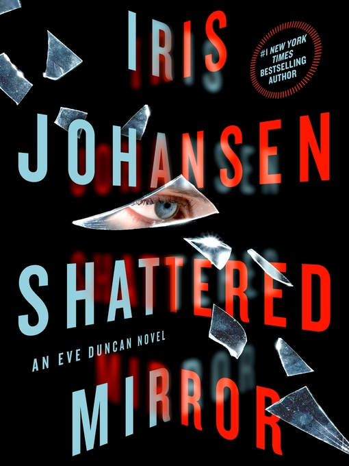 Title details for Shattered Mirror by Iris Johansen - Wait list