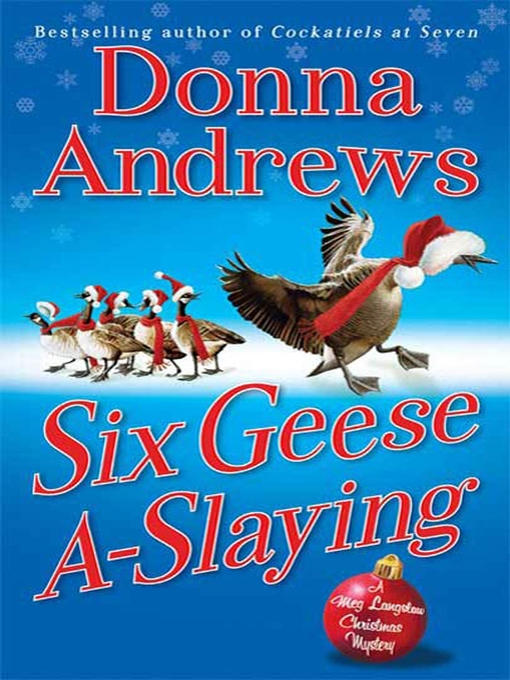 Title details for Six Geese A-Slaying by Donna Andrews - Available