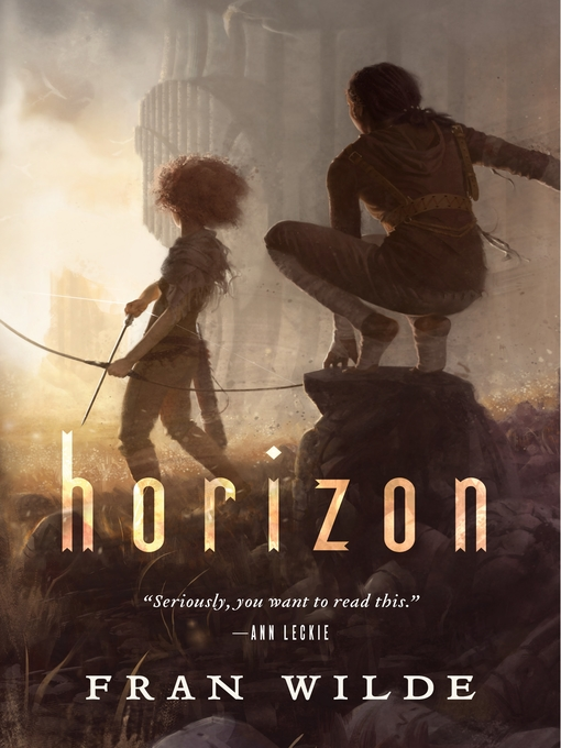 Title details for Horizon by Fran Wilde - Available