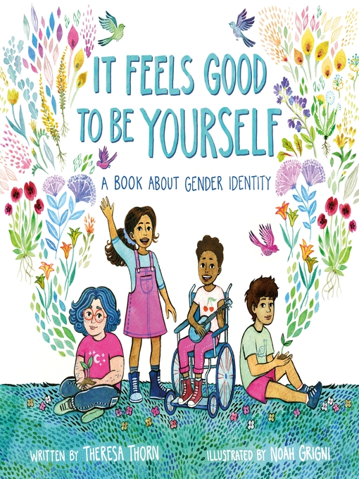 Title details for It Feels Good to Be Yourself by Theresa Thorn - Wait list