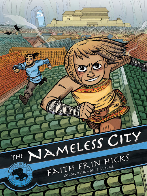 Title details for The Nameless City by Faith Erin Hicks - Wait list