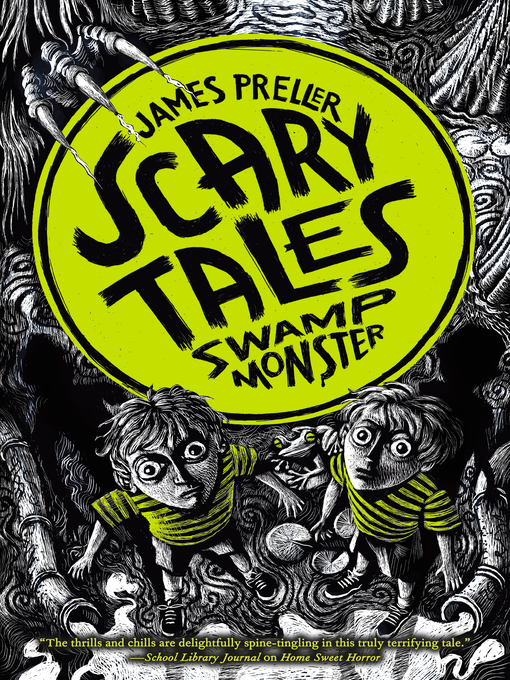 Title details for Swamp Monster by James Preller - Available