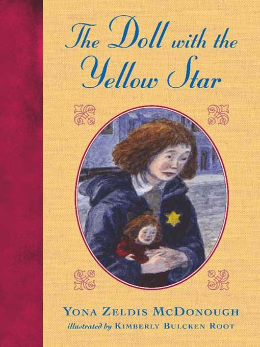 Title details for The Doll with the Yellow Star by Yona Zeldis McDonough - Available