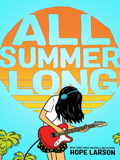 Title details for All Summer Long by Hope Larson - Wait list