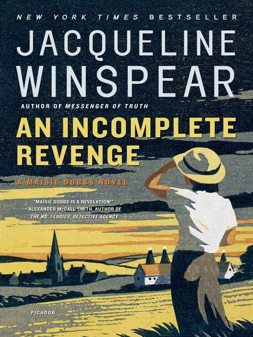 Title details for An Incomplete Revenge by Jacqueline Winspear - Available