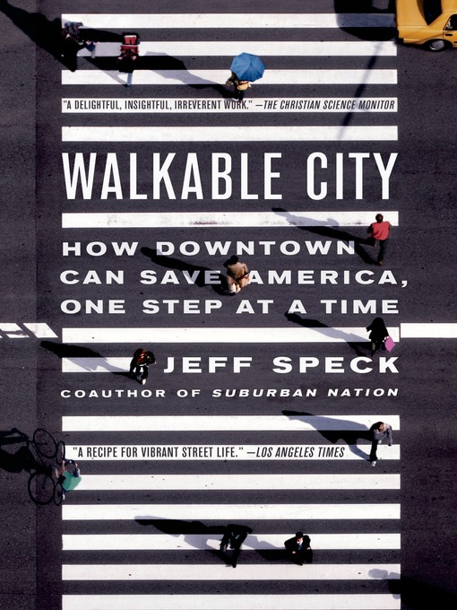 Title details for Walkable City by Jeff Speck - Wait list