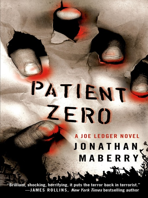 Title details for Patient Zero by Jonathan Maberry - Wait list