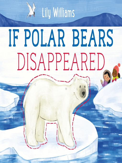 Title details for If Polar Bears Disappeared by Lily Williams - Available