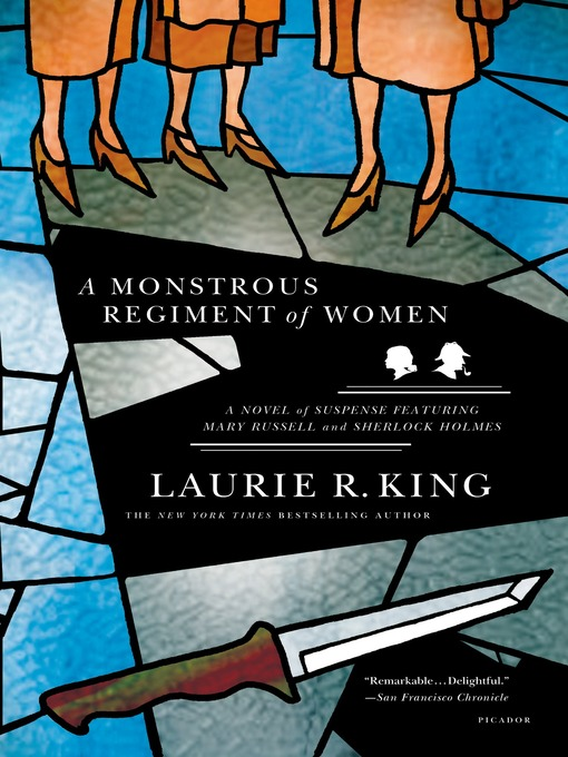 Title details for A Monstrous Regiment of Women by Laurie R. King - Wait list