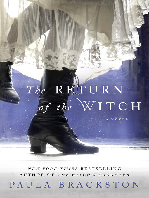 Title details for The Return of the Witch--A Novel by Paula Brackston - Available