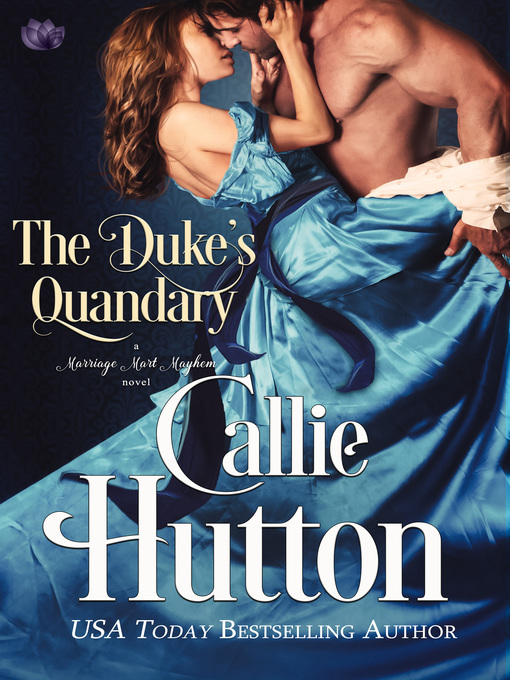 Title details for The Duke's Quandary by Callie Hutton - Wait list