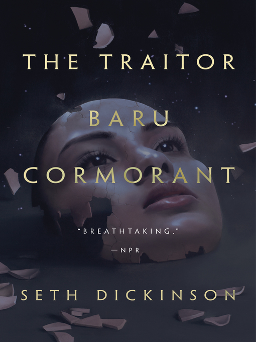 Title details for The Traitor Baru Cormorant by Seth Dickinson - Wait list