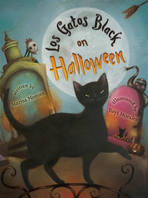 Title details for Los Gatos Black on Halloween by Marisa Montes - Wait list