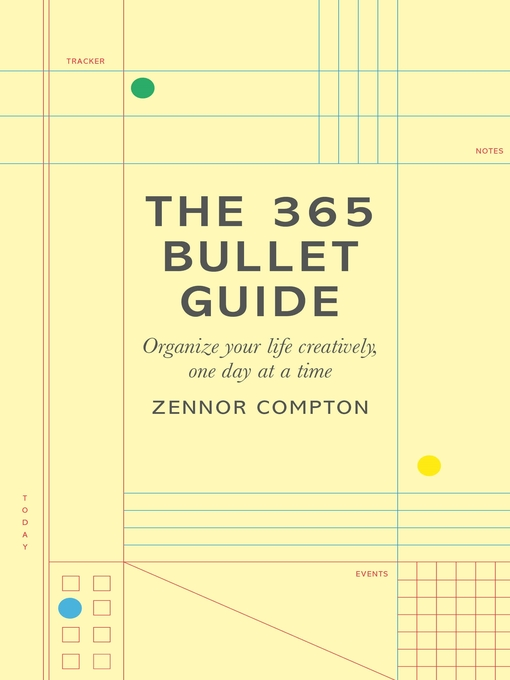 Title details for The 365 Bullet Guide by Zennor Compton - Wait list