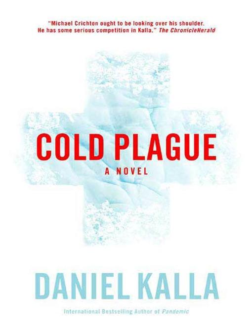Title details for Cold Plague by Daniel Kalla - Wait list
