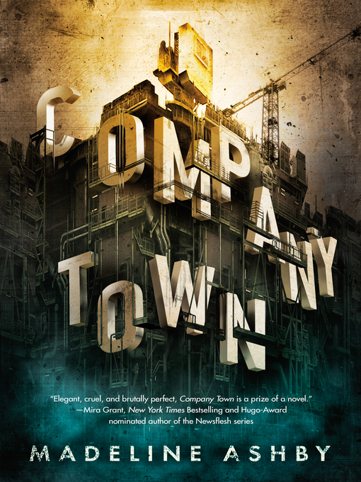 Title details for Company Town by Madeline Ashby - Wait list