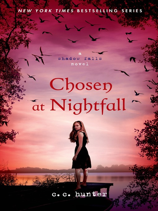 Title details for Chosen at Nightfall by C. C. Hunter - Wait list