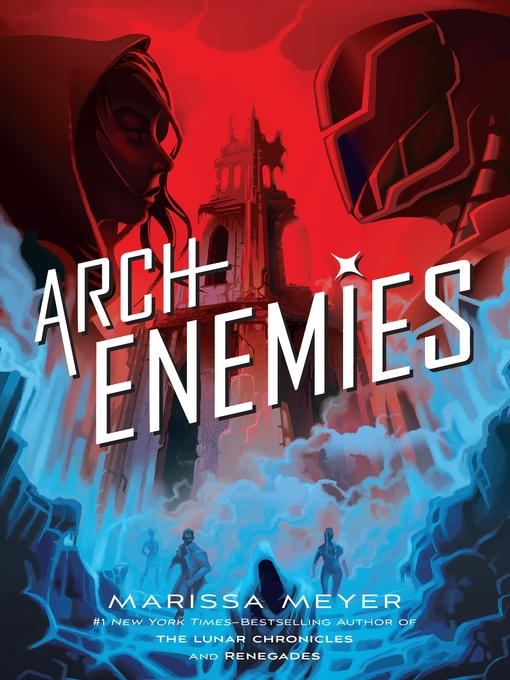 Title details for Archenemies by Marissa Meyer - Wait list
