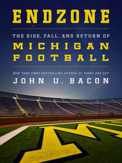 Title details for Endzone by John U. Bacon - Wait list