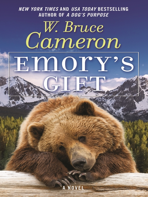 Title details for Emory's Gift by W. Bruce Cameron - Available