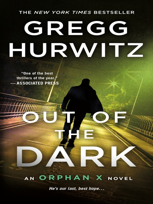 Title details for Out of the Dark by Gregg Hurwitz - Wait list