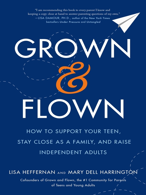 Title details for Grown and Flown by Lisa Heffernan - Wait list