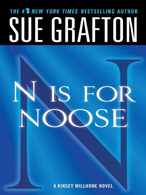 """Title details for """"N"""" is for Noose by Sue Grafton - Wait list"""