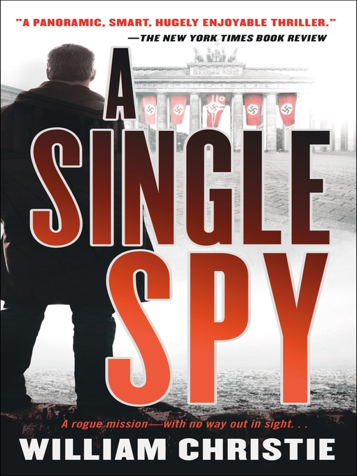 Title details for A Single Spy by William Christie - Available