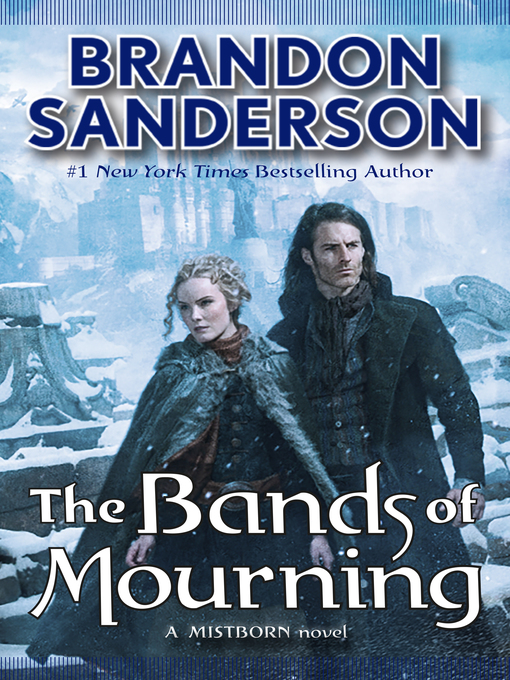 Title details for The Bands of Mourning by Brandon Sanderson - Available
