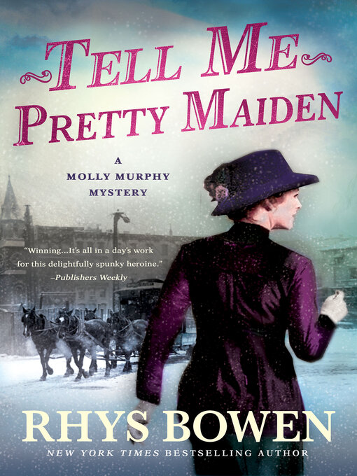 Title details for Tell Me, Pretty Maiden by Rhys Bowen - Wait list