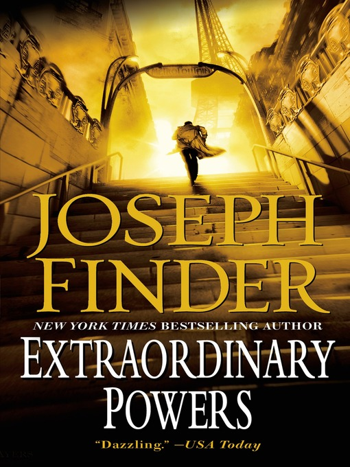 Title details for Extraordinary Powers by Joseph Finder - Wait list