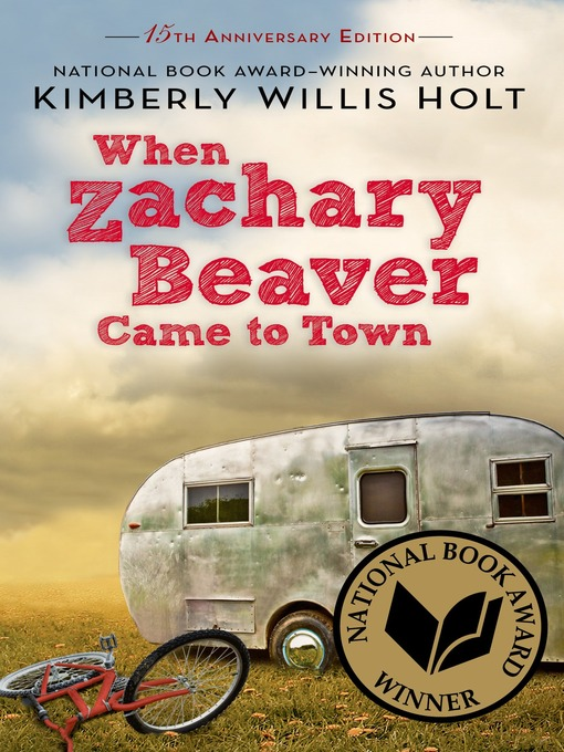 Title details for When Zachary Beaver Came to Town by Kimberly Willis Holt - Available