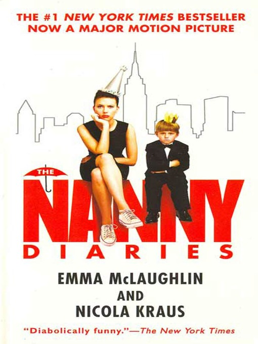 Title details for The Nanny Diaries by Emma McLaughlin - Wait list
