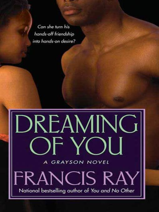 Title details for Dreaming of You by Francis Ray - Wait list