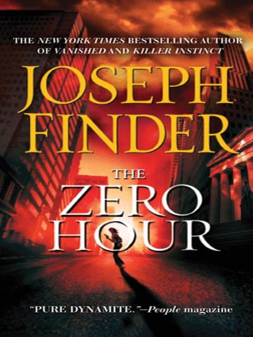 Title details for The Zero Hour by Joseph Finder - Available