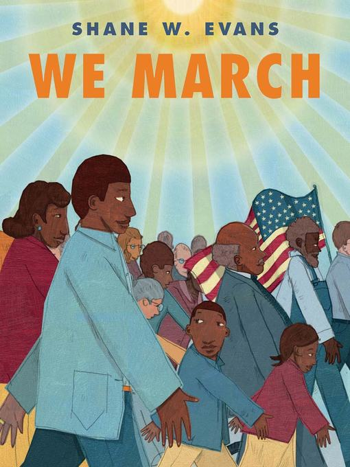 Title details for We March by Shane W. Evans - Wait list