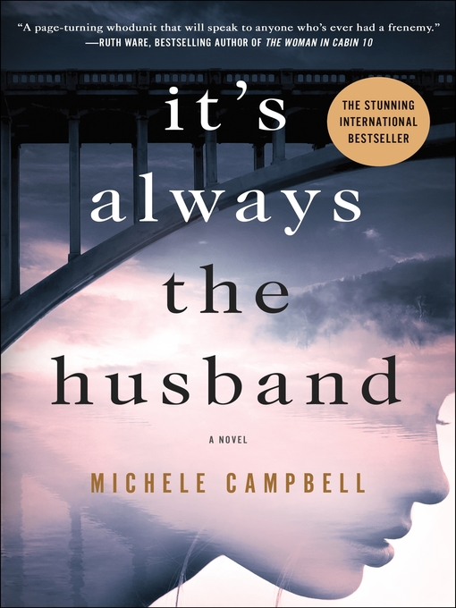 Title details for It's Always the Husband by Michele Campbell - Available
