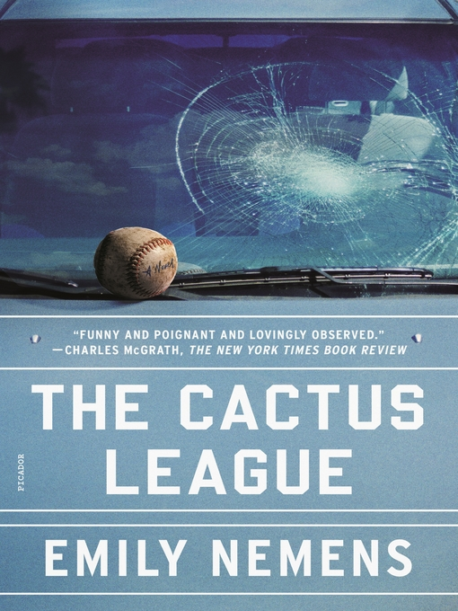 Title details for The Cactus League by Emily Nemens - Wait list