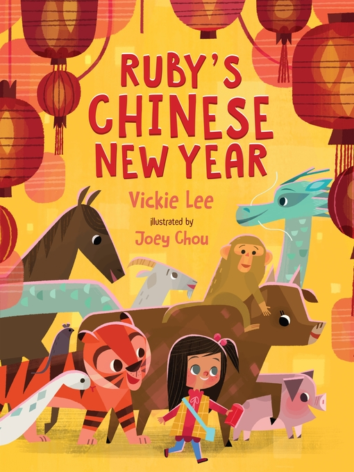 Title details for Ruby's Chinese New Year by Vickie Lee - Available