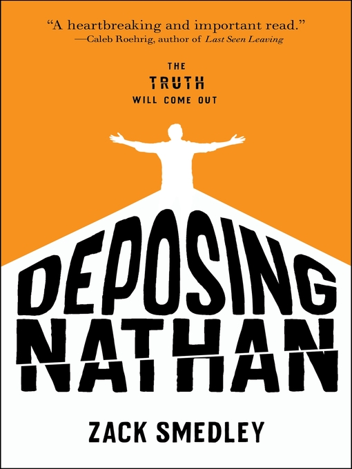 Title details for Deposing Nathan by Zack Smedley - Available