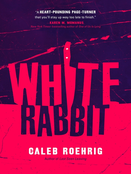 Title details for White Rabbit by Caleb Roehrig - Wait list